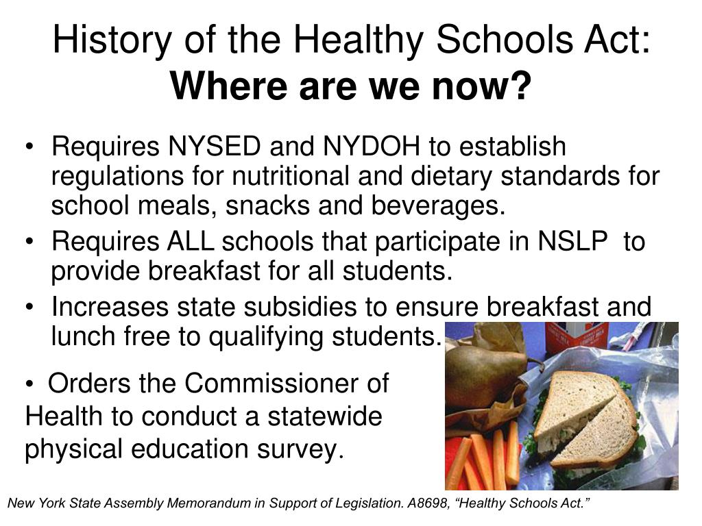 History of the Healthy Schools Act: