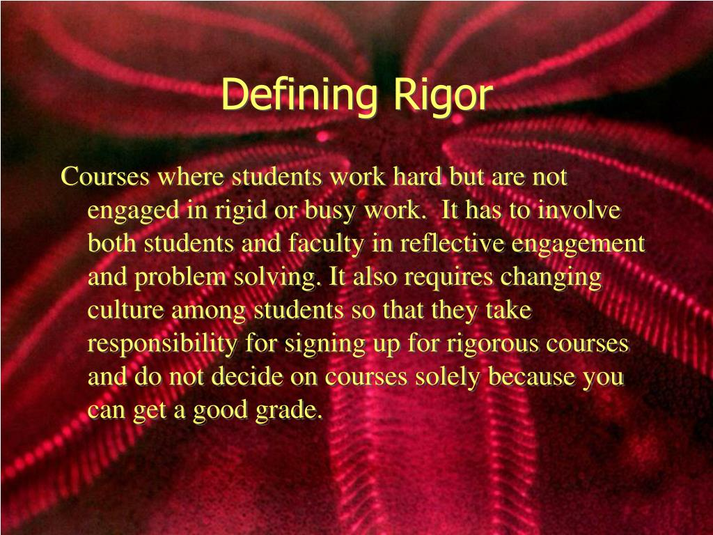 Defining Rigor