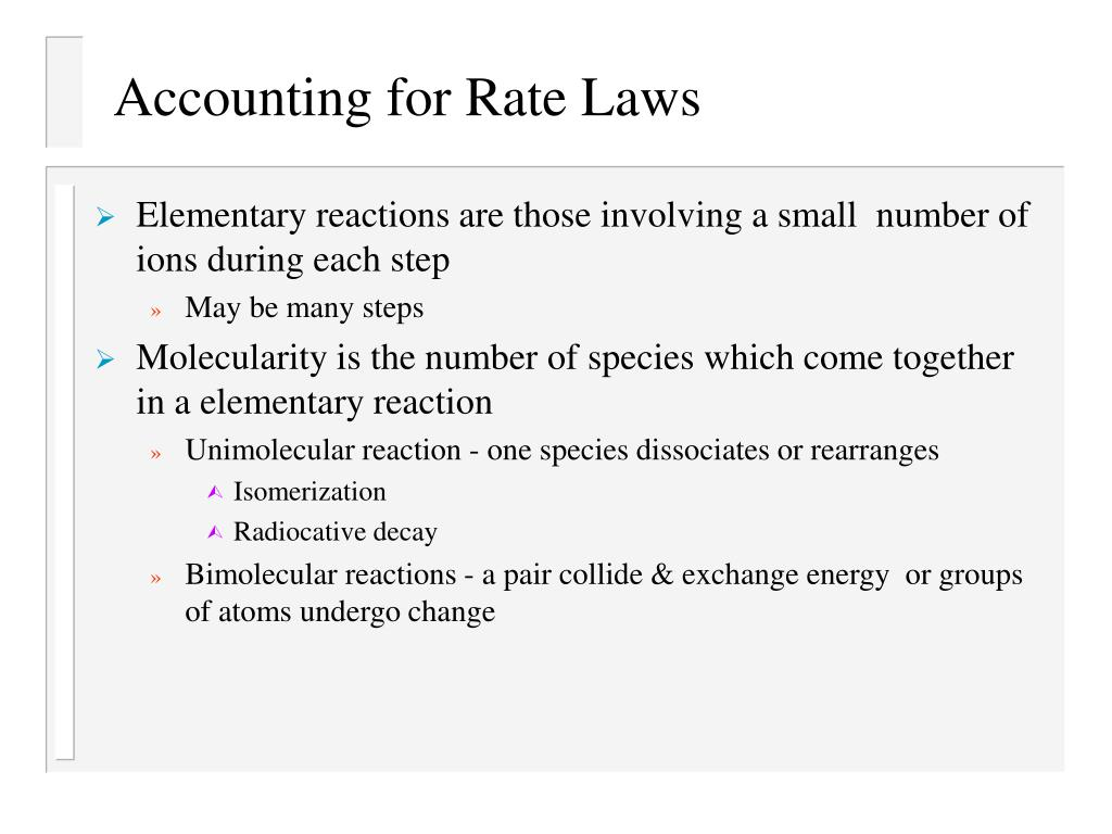 Accounting for Rate Laws