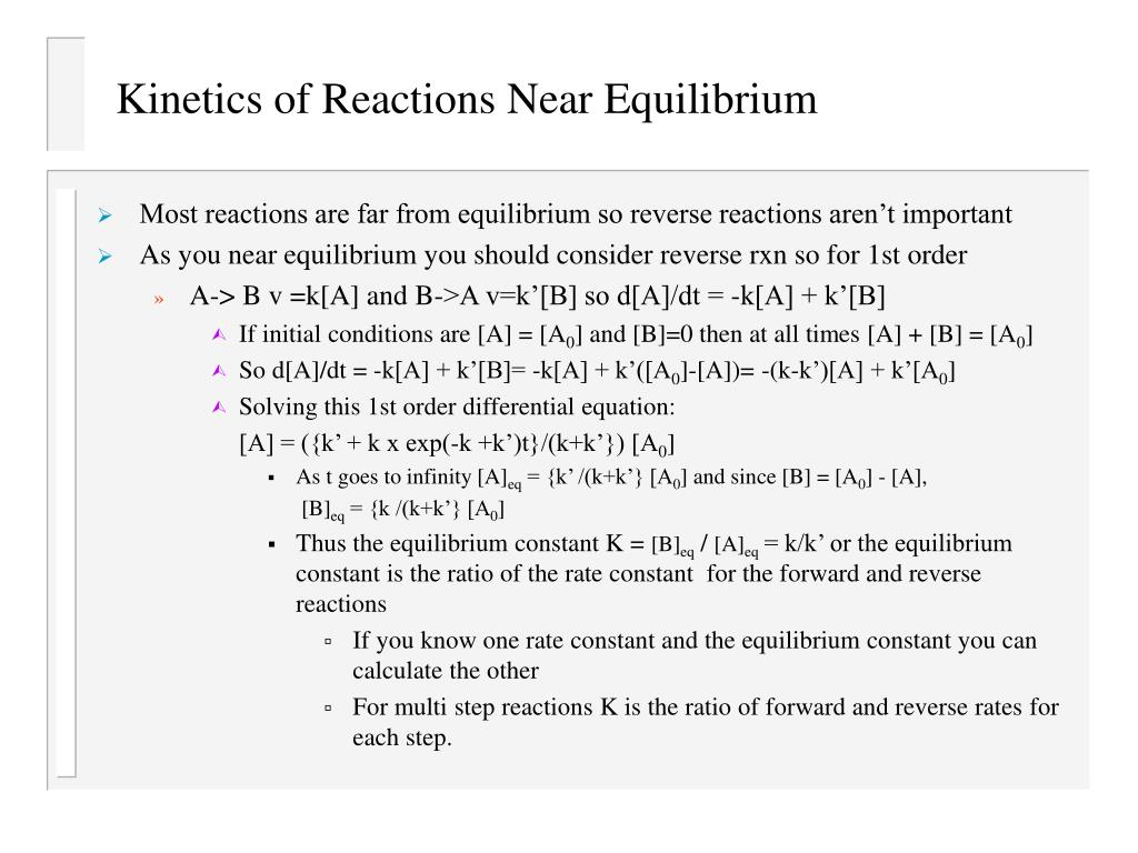 Kinetics of Reactions Near Equilibrium