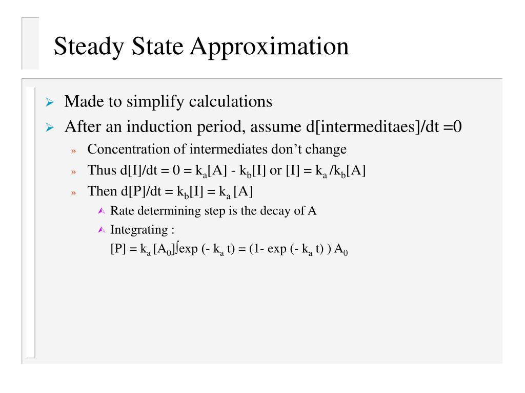 Steady State Approximation