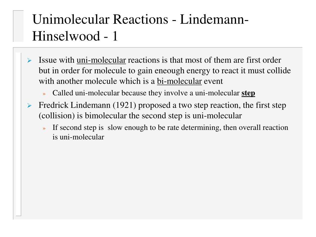 Unimolecular Reactions - Lindemann-Hinselwood - 1