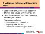 2 adequate nutrients within calorie needs