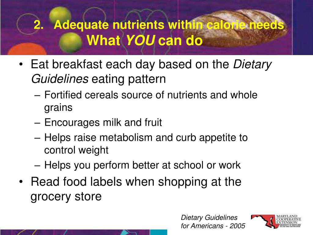 2.   Adequate nutrients within calorie needs
