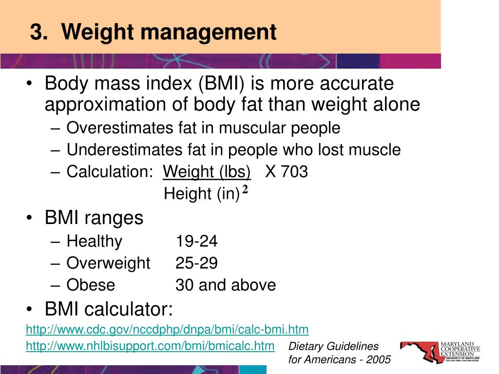 3.  Weight management