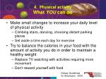 4 physical activity what you can do
