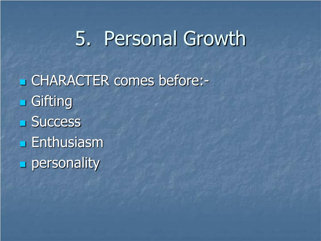 5.  Personal Growth