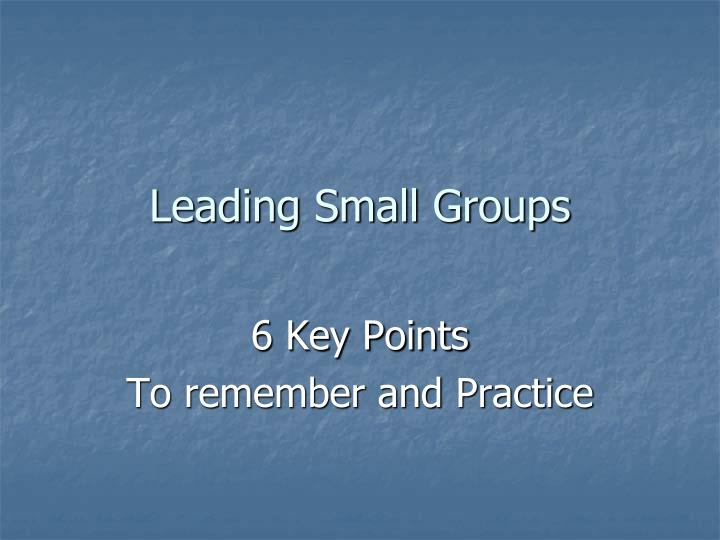 Leading small groups l.jpg