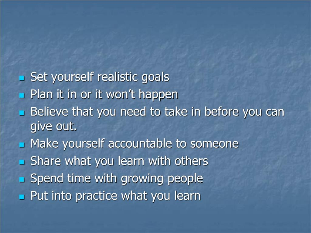 Set yourself realistic goals