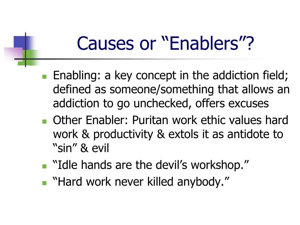 """Causes or """"Enablers""""?"""