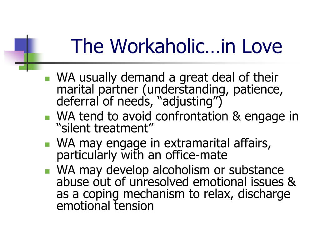 The Workaholic…in Love