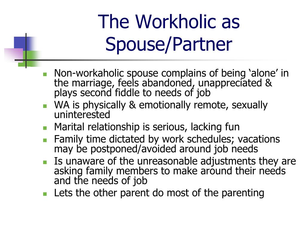 The Workholic as Spouse/Partner