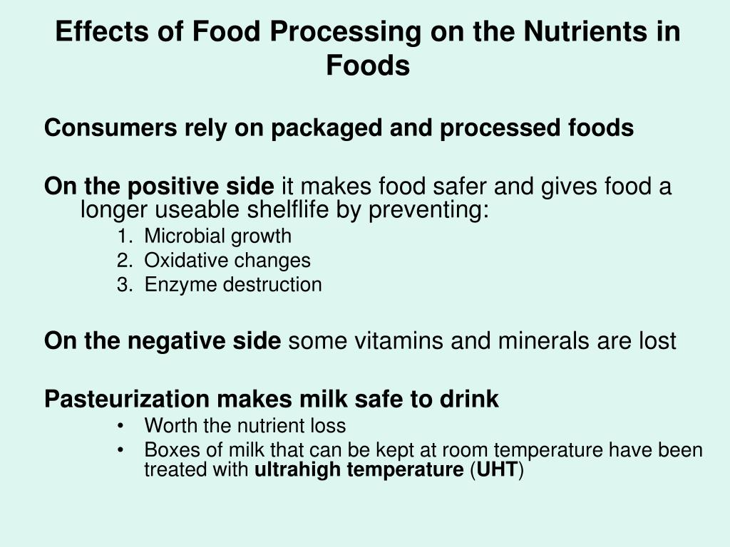 Effects of Food Processing on the Nutrients in Foods