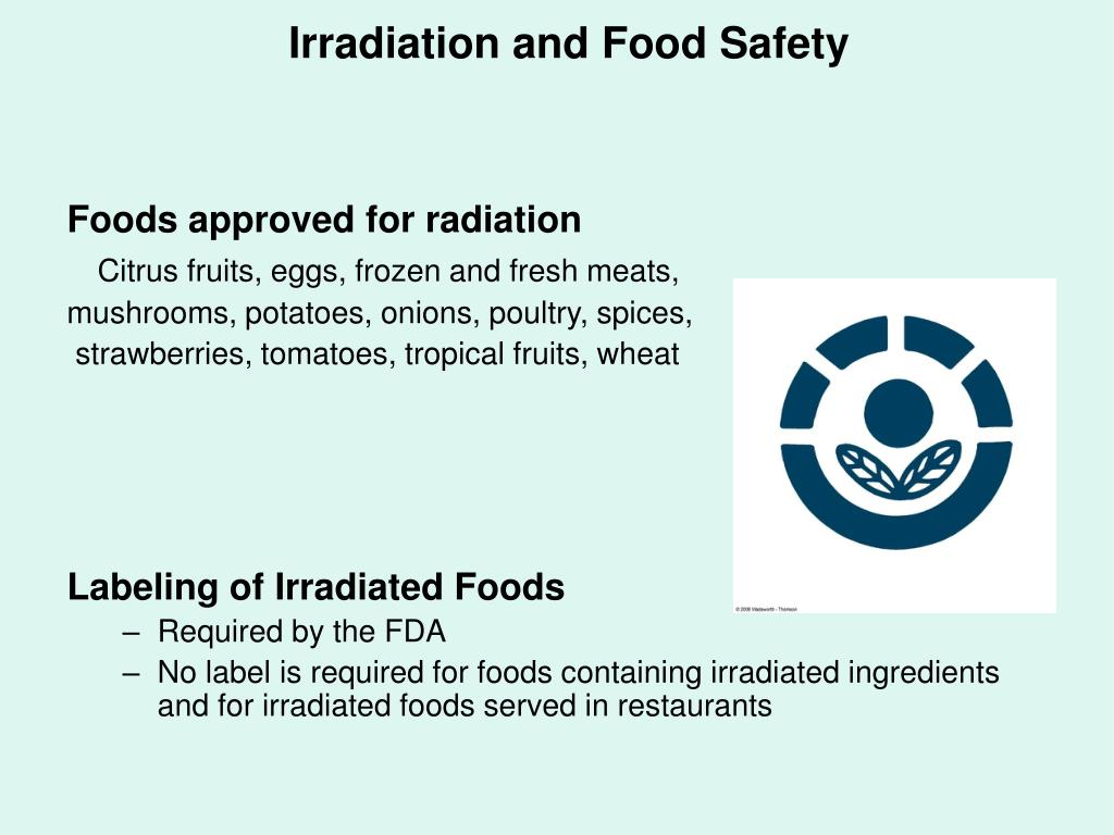 Irradiation and Food Safety