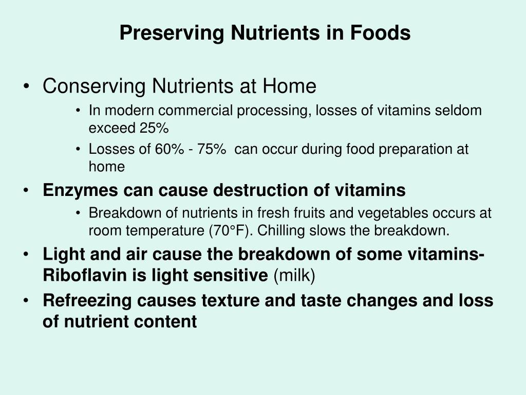 Preserving Nutrients in Foods
