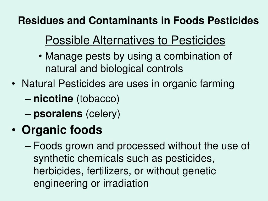 Residues and Contaminants in Foods Pesticides
