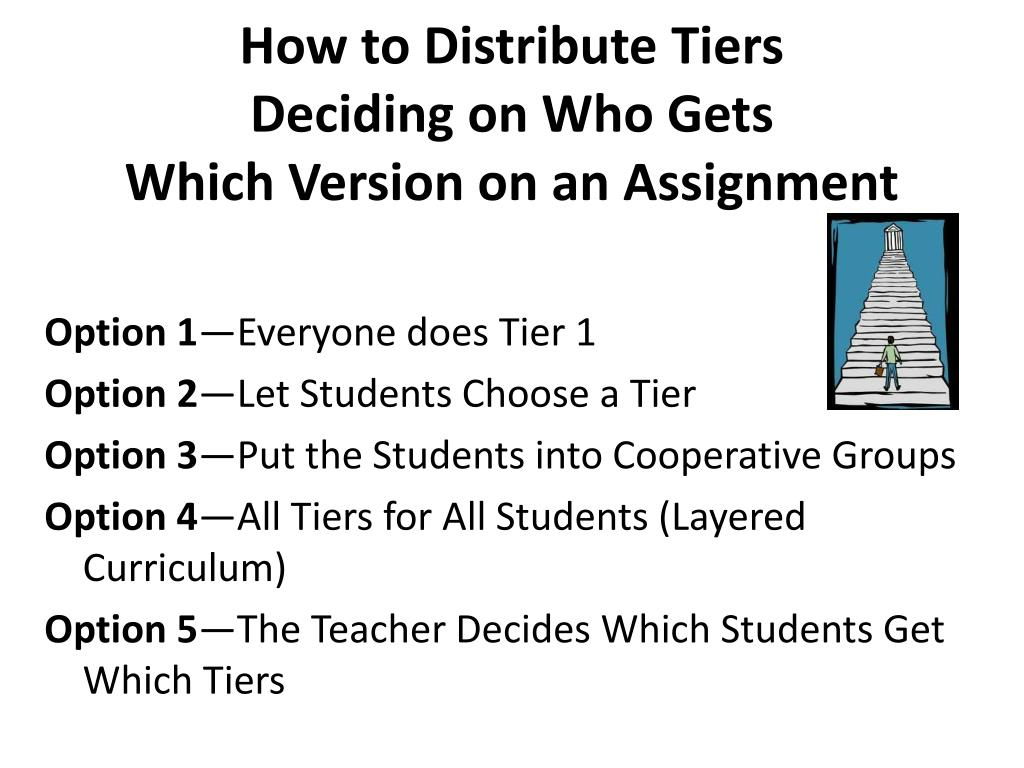 How to Distribute Tiers