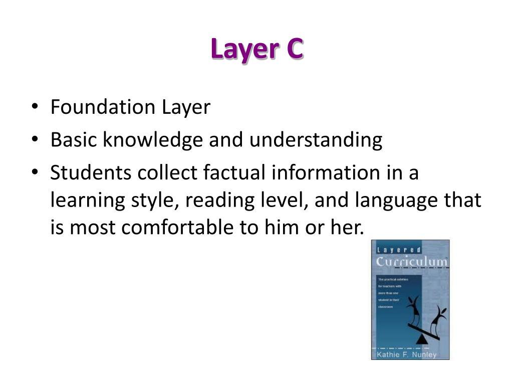 Layer C