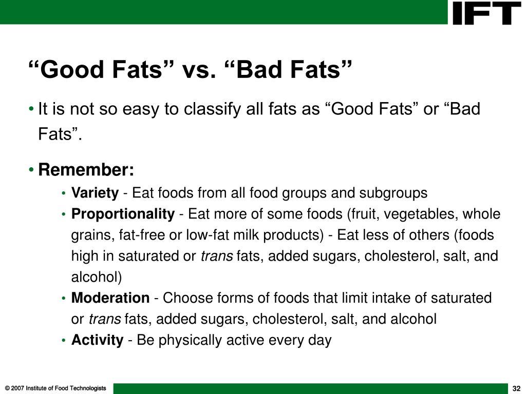 """""""Good Fats"""" vs. """"Bad Fats"""""""