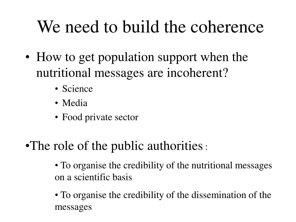 We need to build the coherence