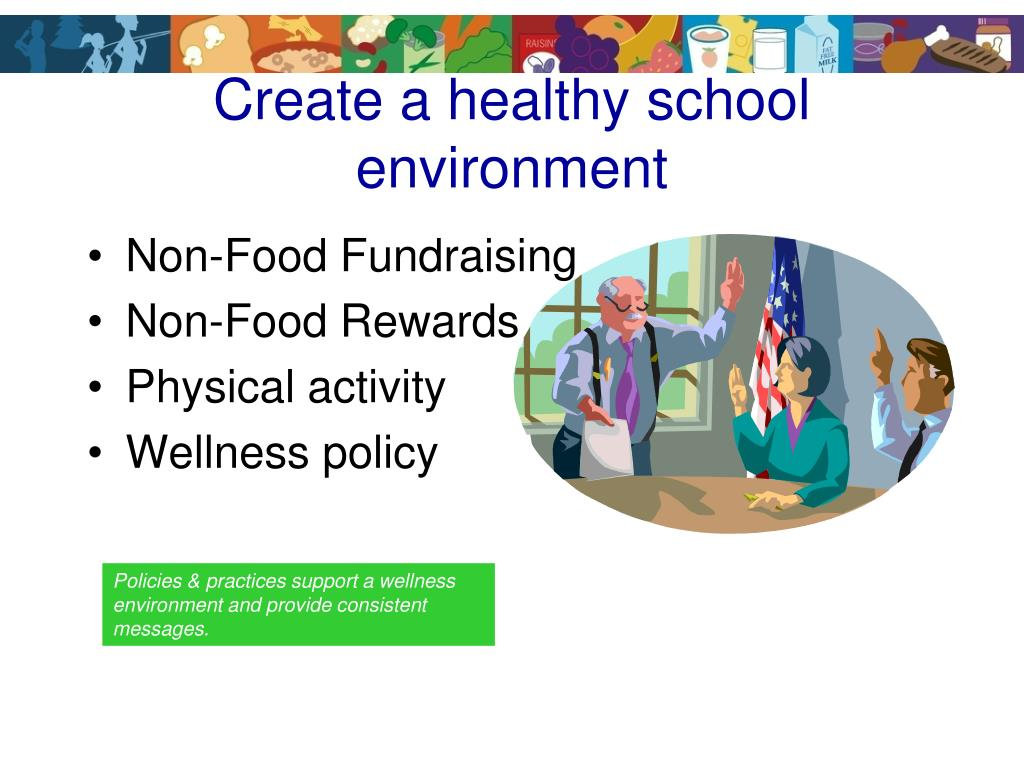 Create a healthy school environment
