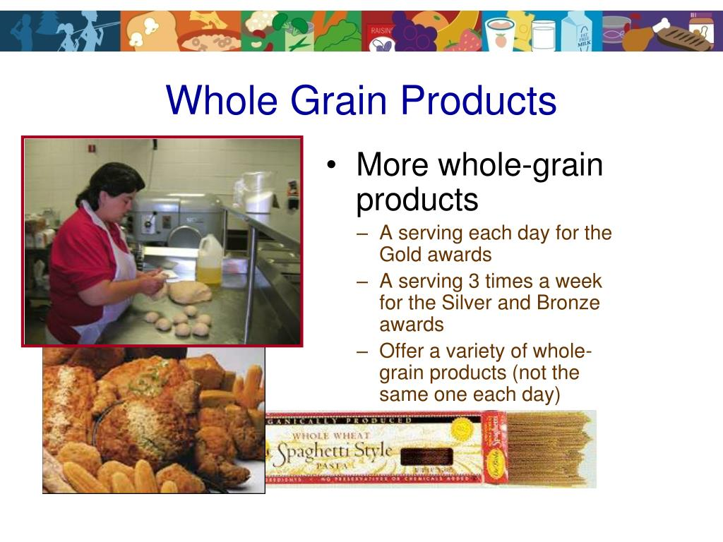 More whole-grain products
