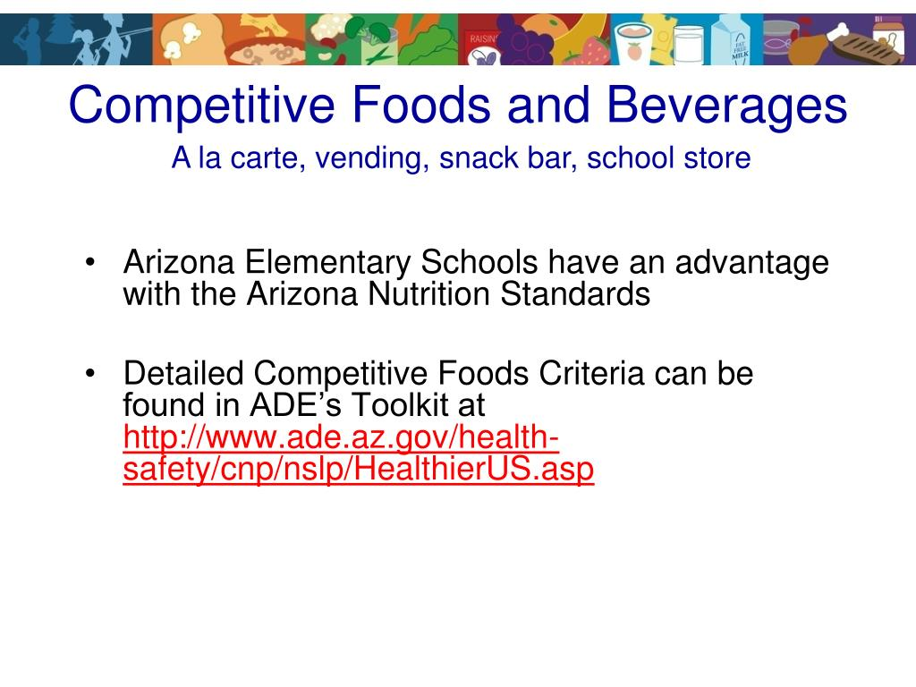 Competitive Foods and Beverages