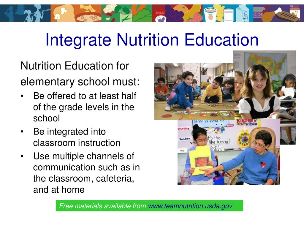 Integrate Nutrition Education