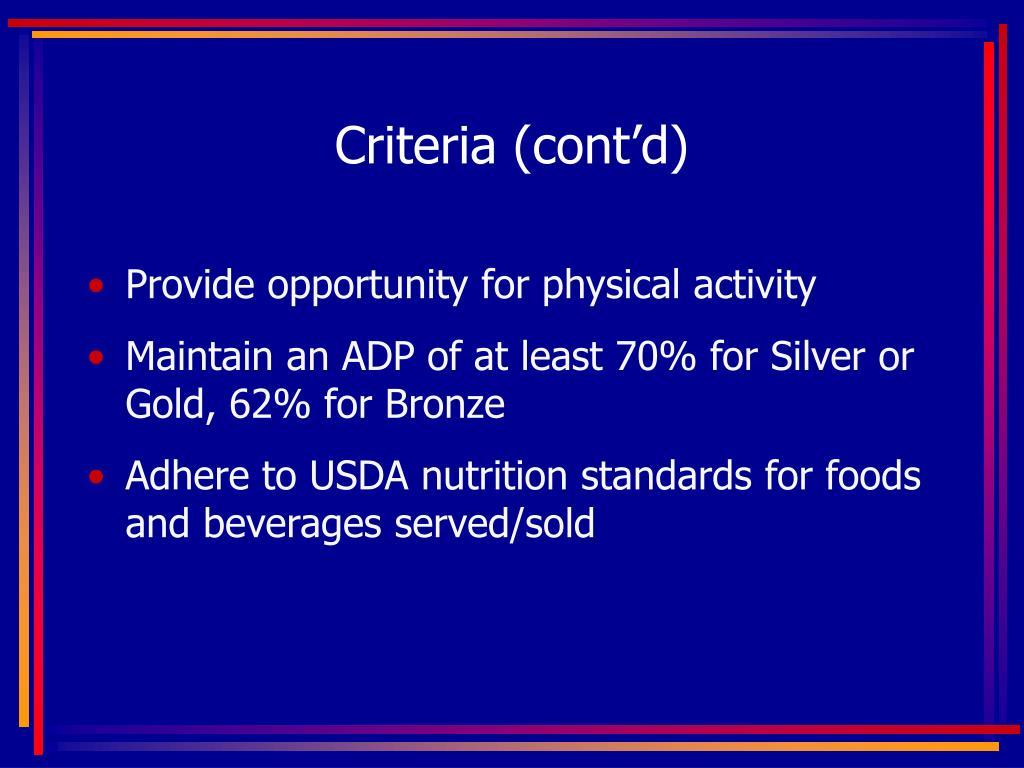 Criteria (cont'd)