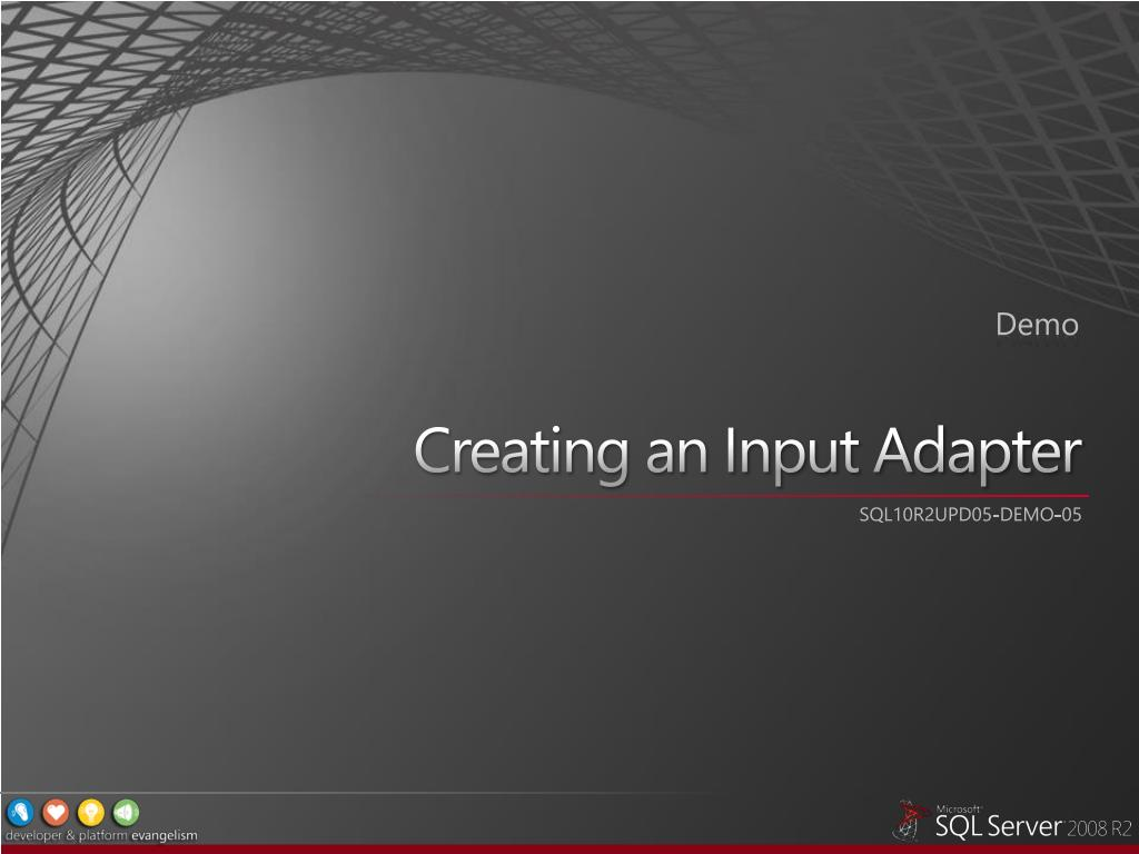 Creating an Input Adapter