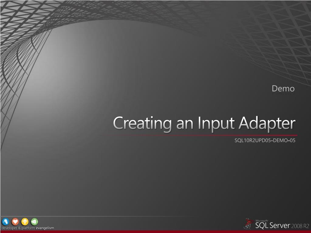 Creating an Input Adapter