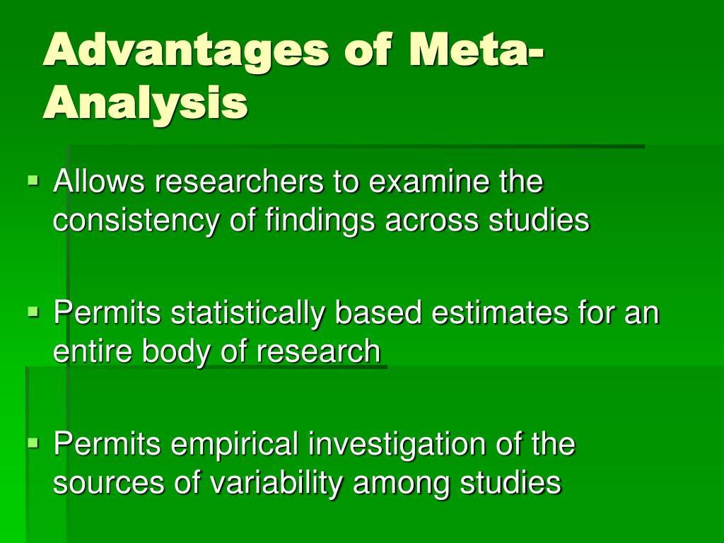 Advantages of Meta-Analysis