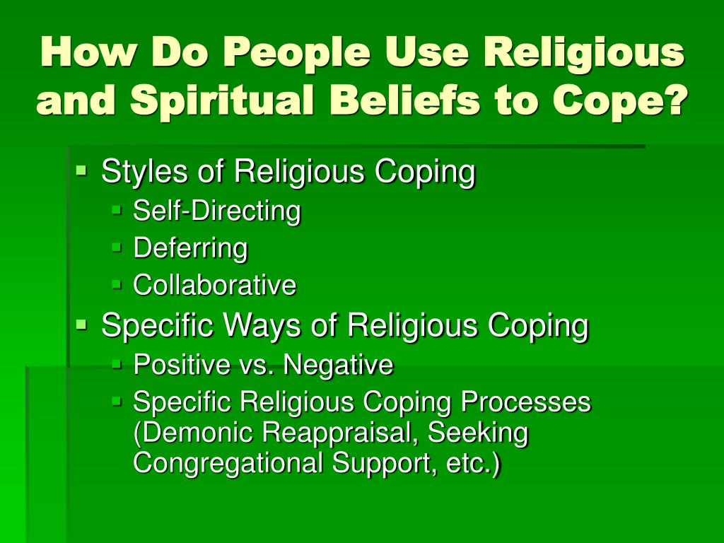 How Do People Use Religious and Spiritual Beliefs to Cope?