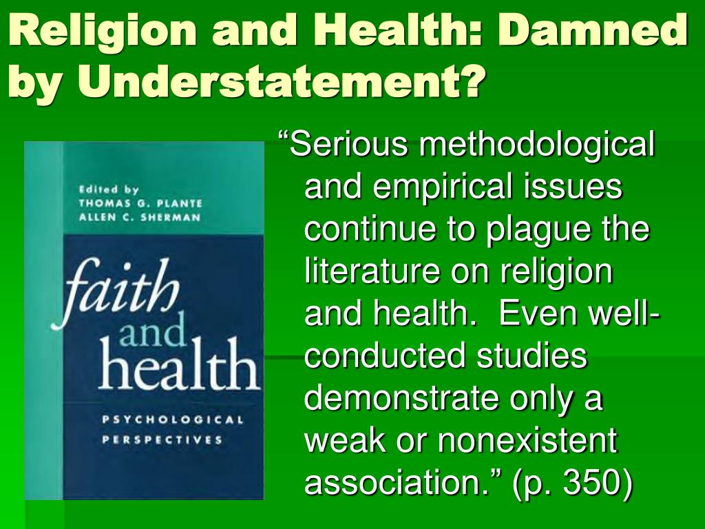 Religion and Health: Damned by Understatement?