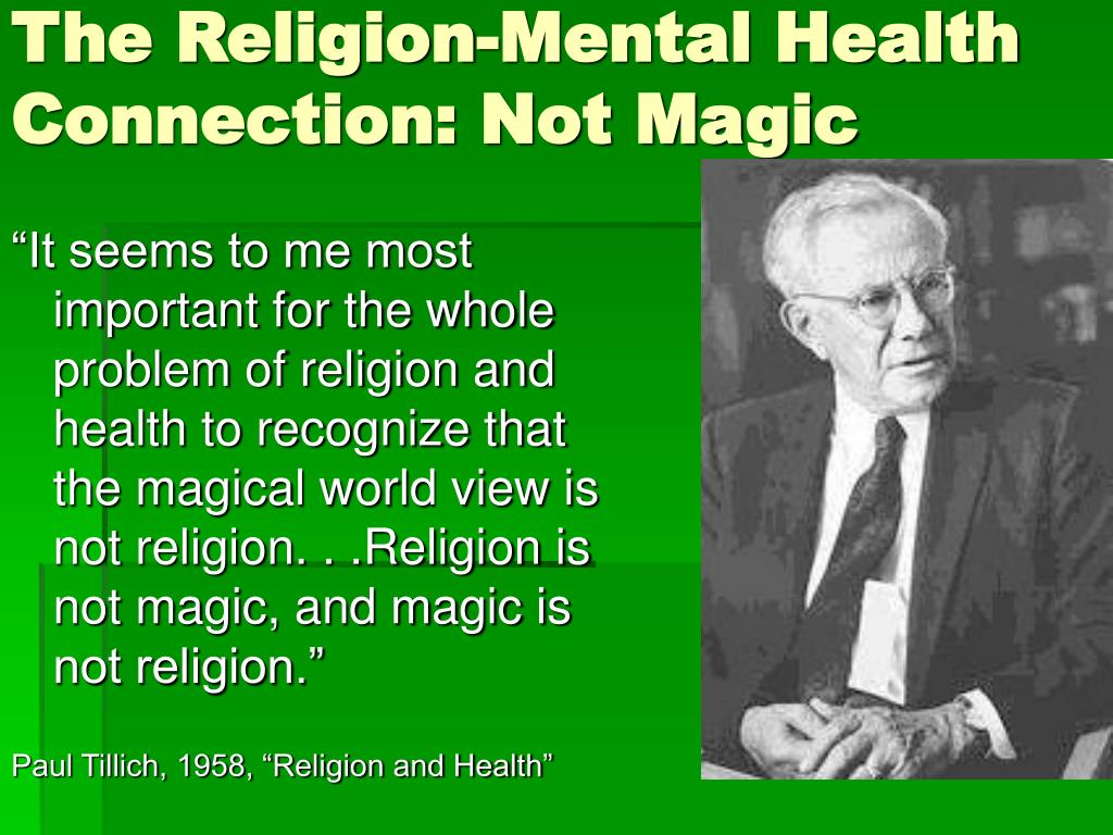 The Religion-Mental Health Connection: Not Magic