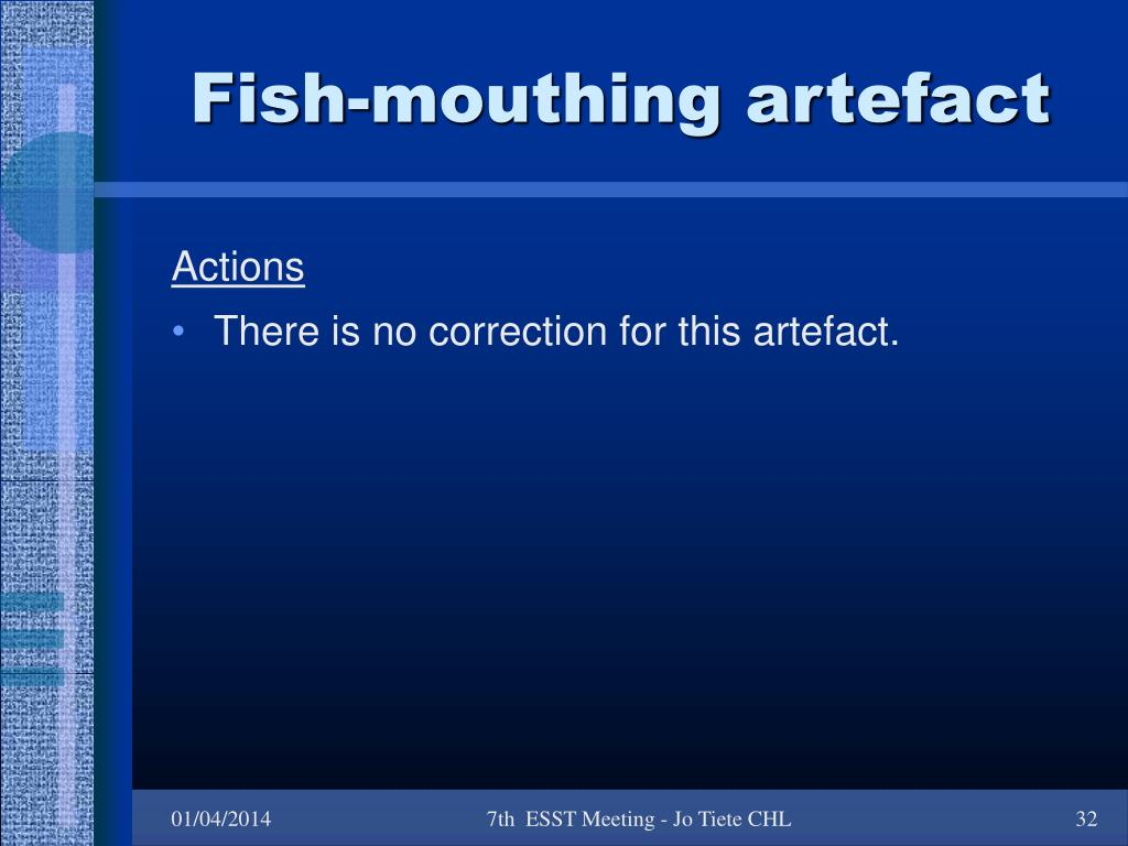 Fish-mouthing artefact