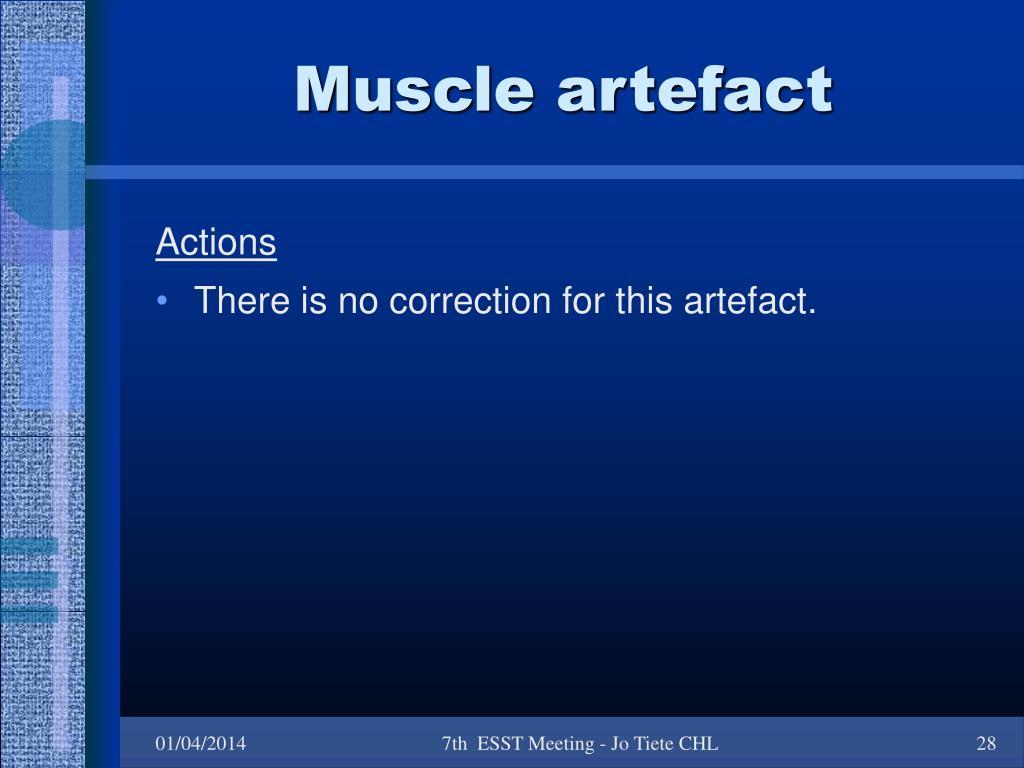 Muscle artefact