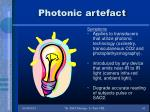 photonic artefact