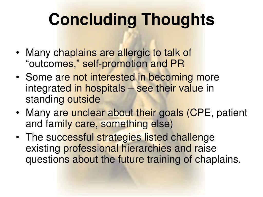 "Many chaplains are allergic to talk of ""outcomes,"" self-promotion and PR"