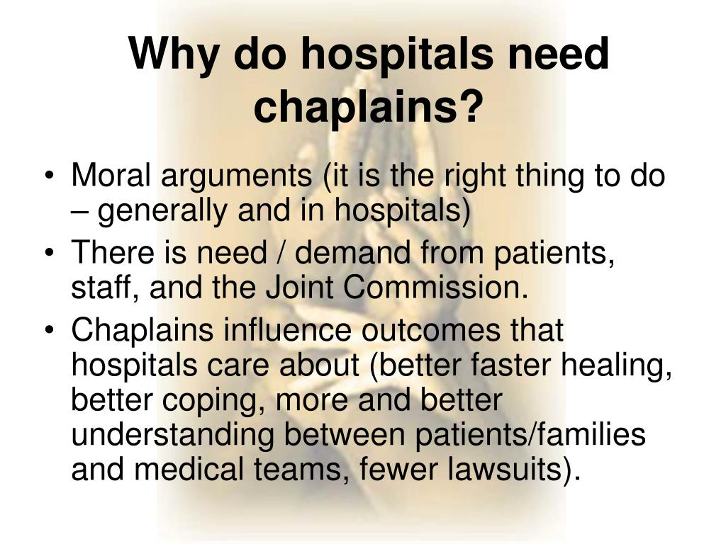 Moral arguments (it is the right thing to do – generally and in hospitals)