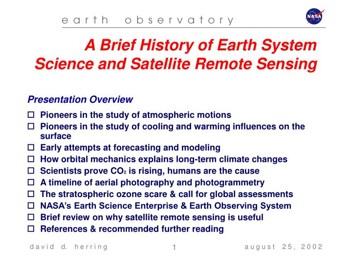 A Brief History of Earth System Science and Satellite Remote Sensing