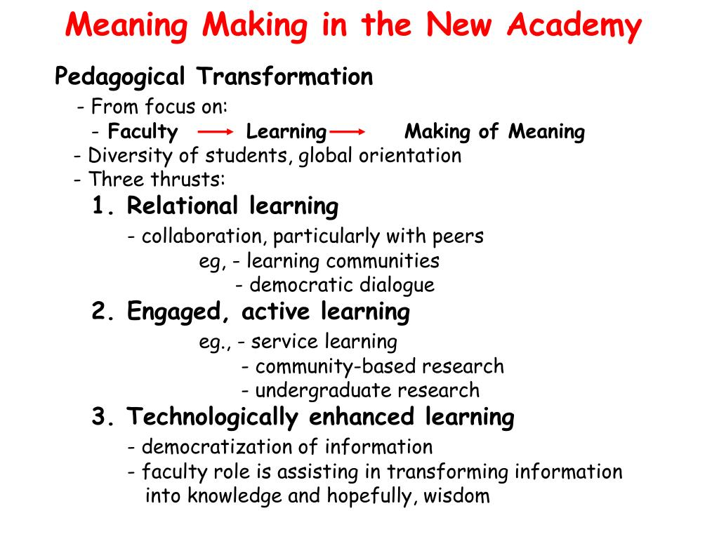 Meaning Making in the New Academy