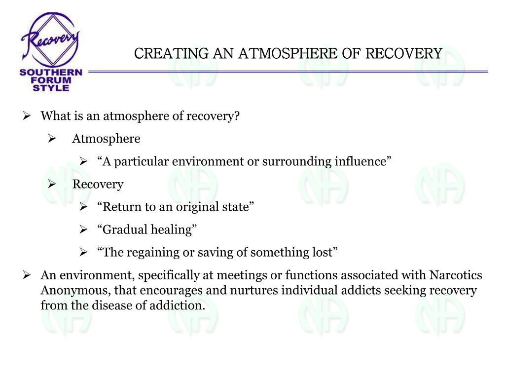 CREATING AN ATMOSPHERE OF RECOVERY