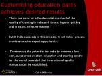 customising education paths achieves desired results32