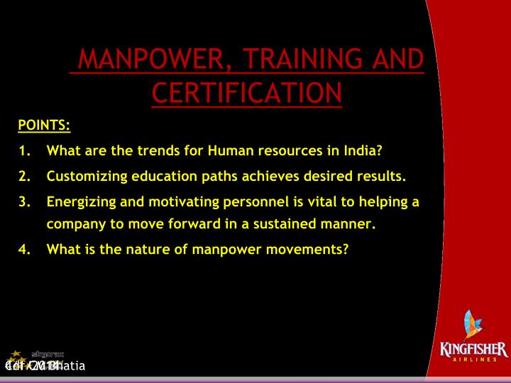Manpower training and certification