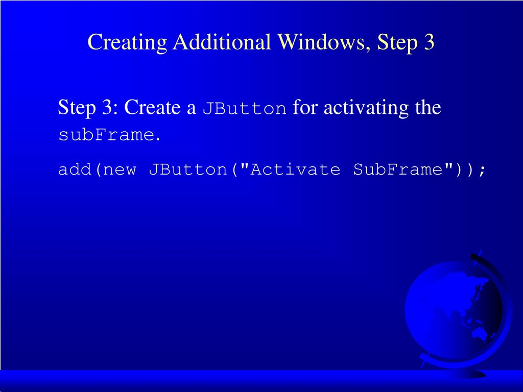 Creating Additional Windows, Step 3
