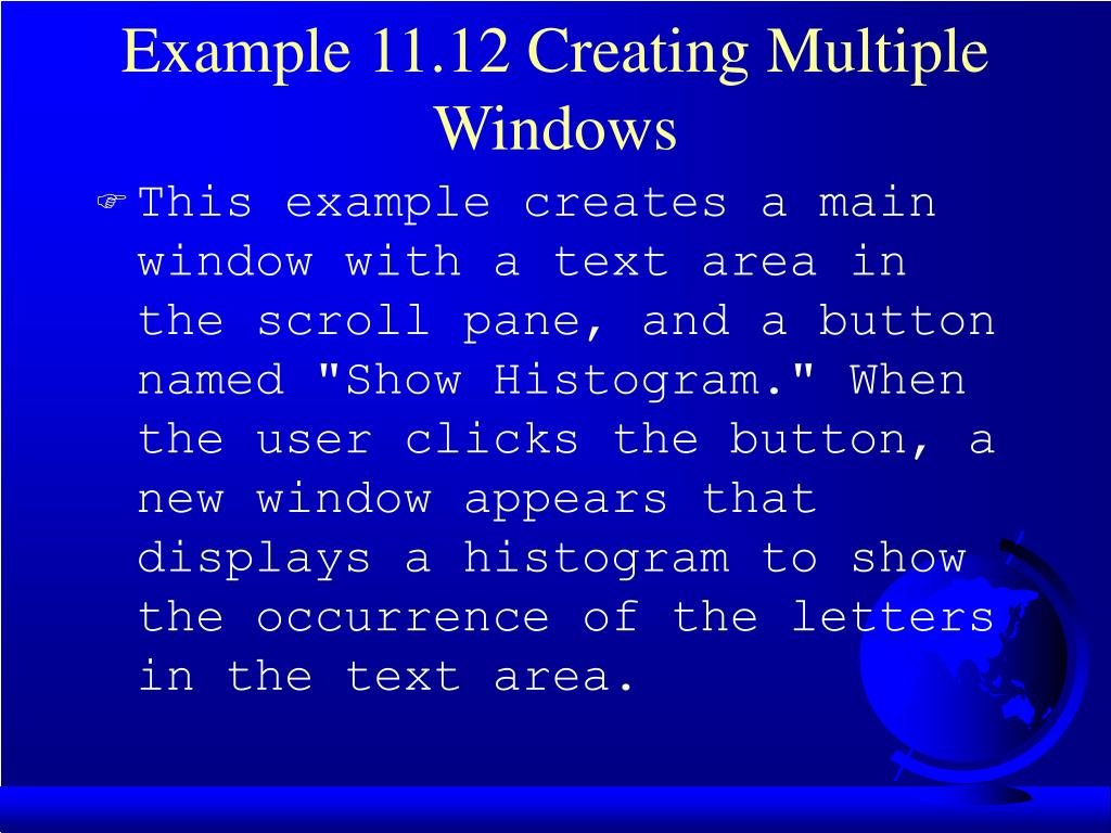 Example 11.12 Creating Multiple Windows
