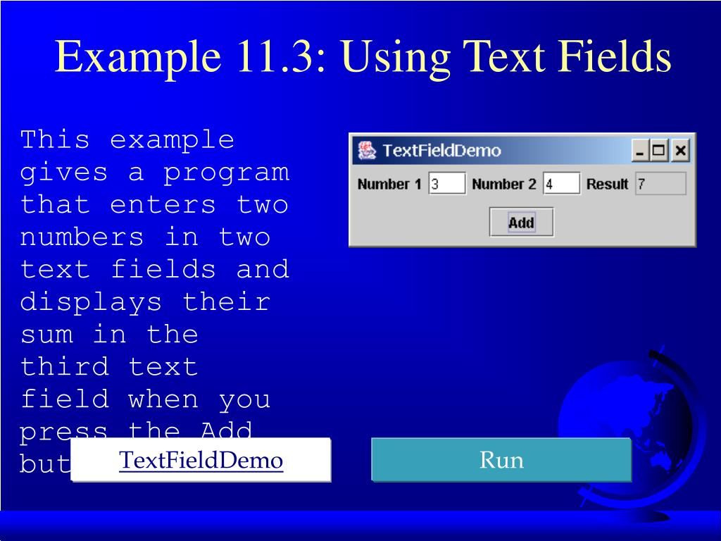 Example 11.3: Using Text Fields