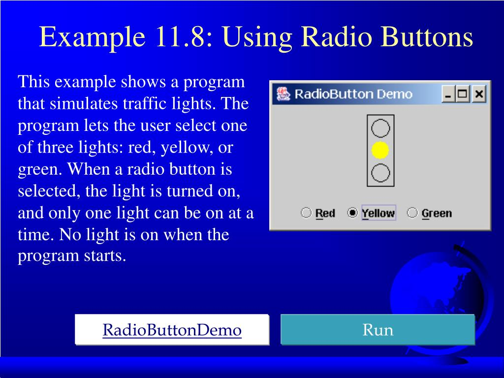 Example 11.8: Using Radio Buttons