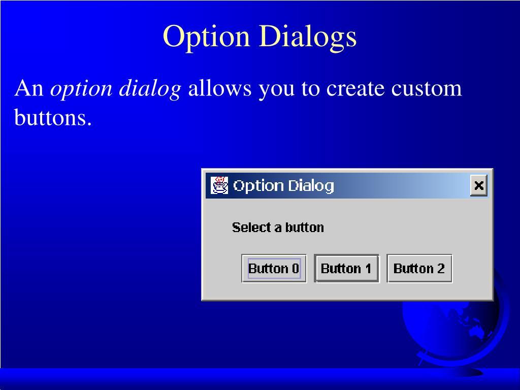 Option Dialogs